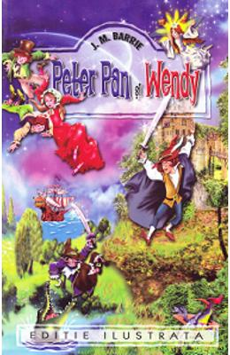 Peter Pan si Wendy - J.M. Barrie