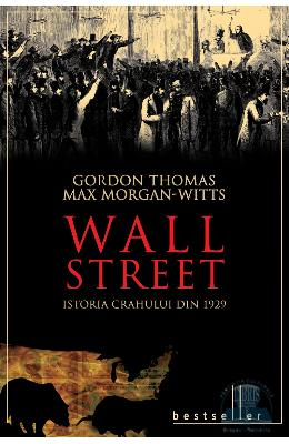 Wall Street - Gordon Thomas, Max Morgan-Witts
