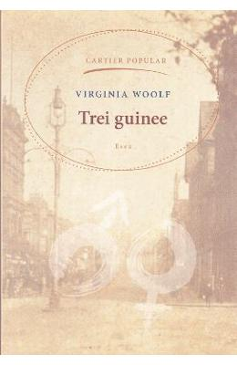 Trei guinee - Virginia Woolf