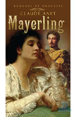 Mayerling - Claude Anet