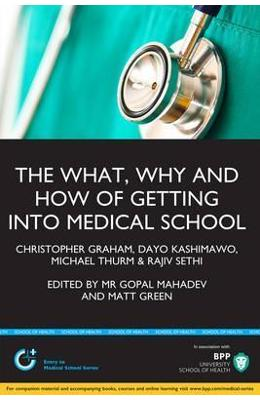 The What, Why & How of Medical School Applications - Christopher Graham, Dayo Kashimawo, Michael Thurm