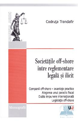 Societatile Off-shore Intre Reglementare Legala Si