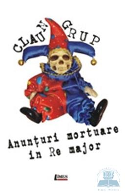 Anunturi mortuare in Re major - Claun Grup
