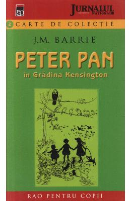 Peter Pan in gradina Kensington - J. M. Barrie