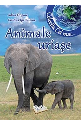 Animale uriase - Adina Grigore
