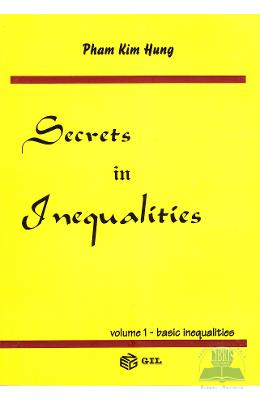 Secrets in inequalities vol.1: Basic inequalities - Pham Kim Hung