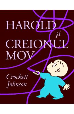 Harold si creionul mov - Crockett Johnson pdf