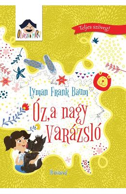 Vrajitorul din Oz (lb. Maghiara) - Lyman Frank Baum