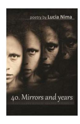 40. Mirrors and years - Lucia Nima