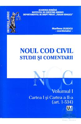 Noul cod civil. Studii si comentarii. vol. 1: art. 1-534