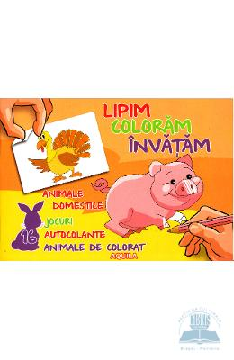 Lipim, coloram, invatam - Animale domestice