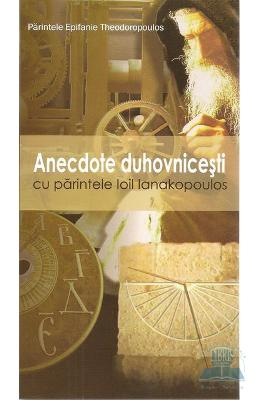 Anectode Duhovnicesti - Epifanie Theodoropoulos