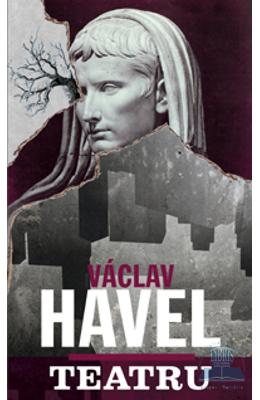 Teatru - Vaclav Havel