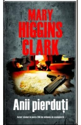 Anii Pierduti - Mary Higgins Clark