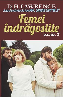 Femei indragostite vol.2 - D.H. Lawrence