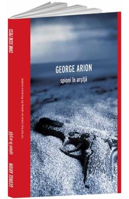 Spioni in arsita - George Arion