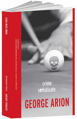 Crime Sofisticate - George Arion