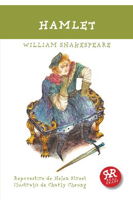 Hamlet. Repovestire dupa William Shakespeare