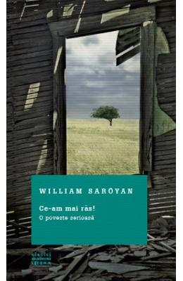 Ce-am mai ras! – William Saroyan de la libris.ro
