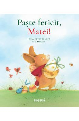 Paste fericit, Matei! - Brigitte Weninger, Eve Tharlet imagine