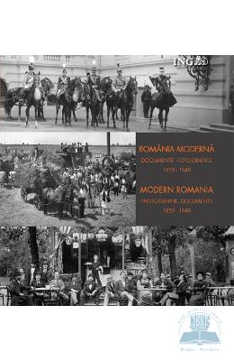 cartea Romania moderna. Documente fotografice 1859-1949 (Lb. Ro+Eng) pdf