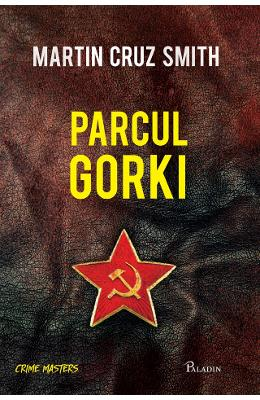 Parcul Gorki - Martin Cruz Smith