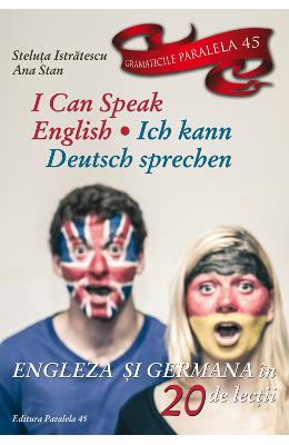 I Can Speak English. Ich Kann Deutsch sprechen - Steluta Istratescu