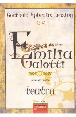 Emilia Galotti - Gotthold Ephraim Lessing