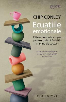 Ecuatiile emotionale - Chip Conley imagine