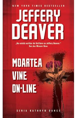 Moartea vine on-line - Jeffery Deaver