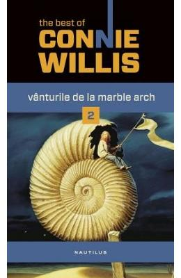 Vanturile de la Marble Arch 2 - Connie Willis