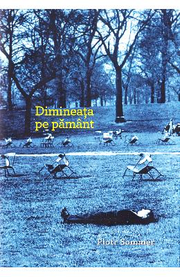 Dimineata pe pamant - Piotr Sommer