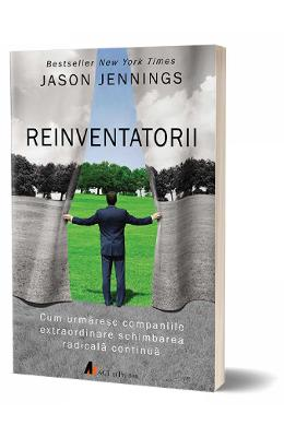 Reinventatorii - Jason Jennings