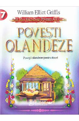 Povesti Olandeze - William Elliot Griffis