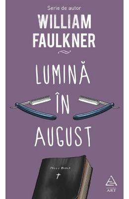 Lumina in august - William Faulkner