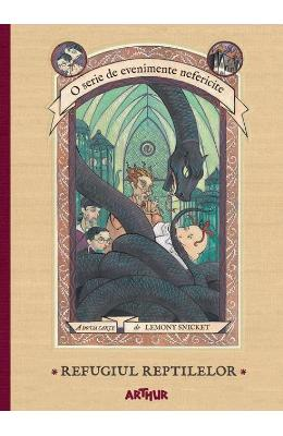 Refugiul reptilelor - Lemony Snicket