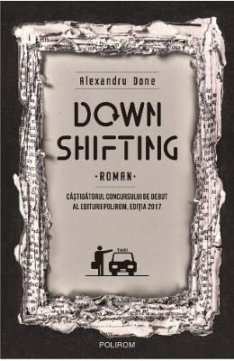 Downshifting - Alexandru Done