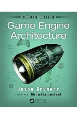 Game Engine Architecture – Jason Gregory de la libris.ro