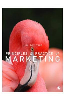 Principles and Practice of Marketing - Jim Blythe imagine