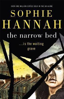The Narrow Bed: Culver Valley Crime Book 10 - Sophie Hannah