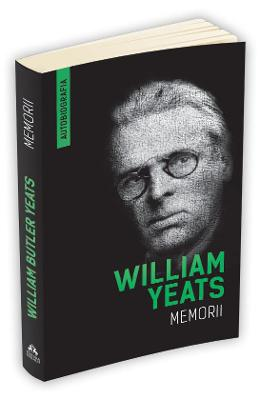 Memorii - William Yeats