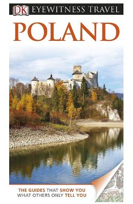 DK Eyewitness Travel Guide: Poland de la libris.ro