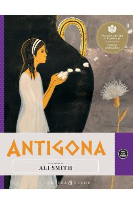 Antigona - Repovestire de Ali Smith