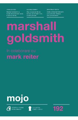 Mojo - Marshall Goldsmith, Mark Reiter