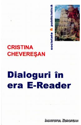 Dialoguri in era E-Reader - Cristina Cheveresan