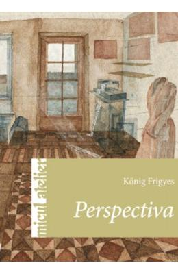 Micul atelier: Perspectiva - Konig Frigyes