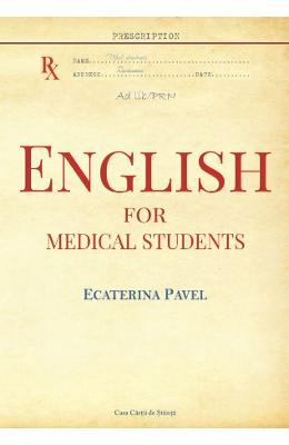 English For Medical Students - Ecaterina Pavel