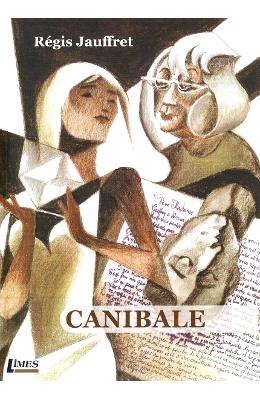 Imagine Canibale - Regis Jauffret