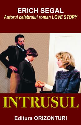 Intrusul – Erich Segal de la libris.ro