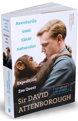 Aventurile unui tanar naturalist - Sir David Attenborough